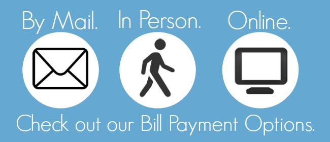 Bill payment -Mail/In person/Online